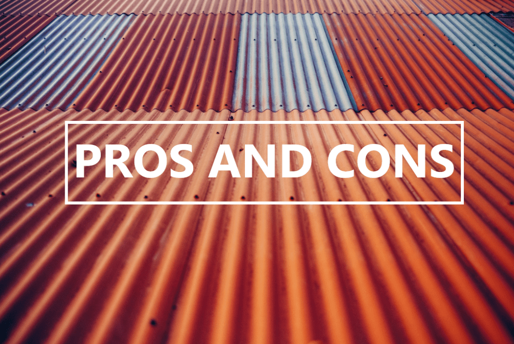 "A red metal roof with ""pros"" and ""cons"" written on it in white."